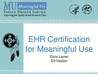 EHR Certification for Meaningful Use