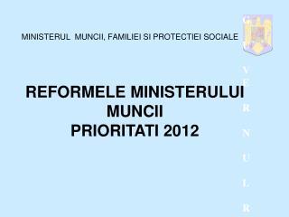 MINISTERUL MUNCII, FAMILIEI SI PROTECTIEI SOCIALE