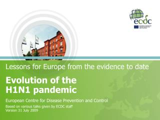 Lessons for Europe from the evidence to date
