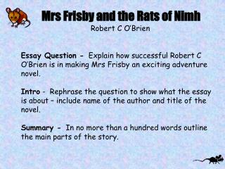 Mrs Frisby and the Rats of Nimh Robert C O'Brien
