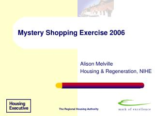 Mystery Shopping Exercise 2006