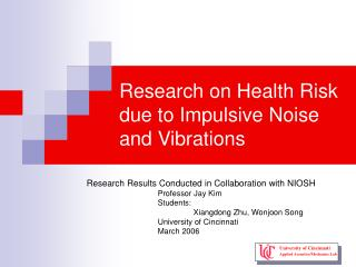Research on Health Risk due to Impulsive Noise and Vibrations