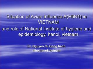 Situation of Avian Influenza A(H5N1) in VIETNAM