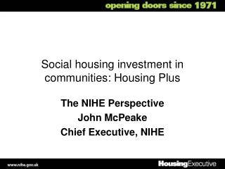 Social housing investment in communities: Housing Plus