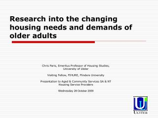 Research into the changing housing needs and demands of older adults