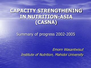 CAPACITY STRENGTHENING IN NUTRITION-ASIA  (CASNA)