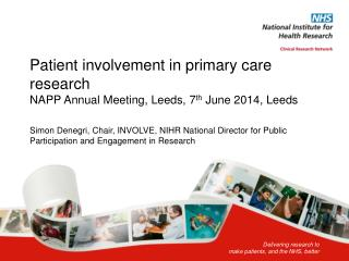 Delivering research to  make patients, and the NHS, better