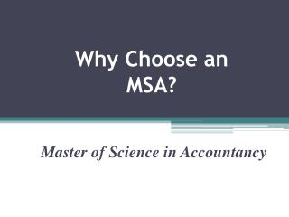 Why Choose an MSA