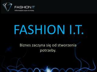 fashion  I.T.