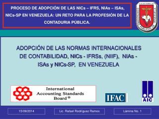 �Qu� son las Normas Internacionales de Contabilidad? NIIF.