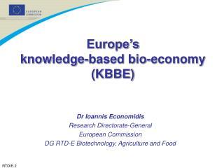 Europe's  knowledge-based bio-economy (KBBE)