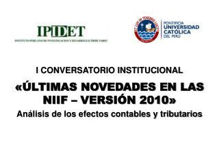 «ÚLTIMAS NOVEDADES EN LAS NIIF – VERSIÓN 2010»