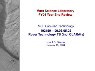 Mars Science Laboratory FY04 Year End Review