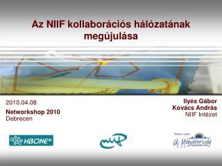 Az NIIF kollaborációs hálózatának megújulása