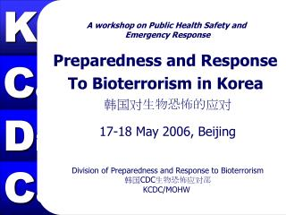 A workshop on Public Health Safety and  Emergency Response Preparedness and Response