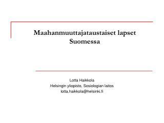 Maahanmuuttajataustaiset lapset Suomessa