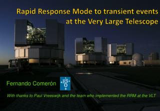 Rapid Response Mode to transient events at the Very Large Telescope