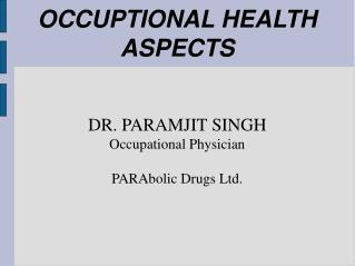 OCCUPTIONAL HEALTH ASPECTS