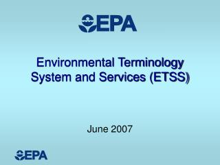 Environmental Terminology System and Services (ETSS)