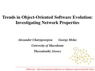 Trends in Object-Oriented Software Evolution: Investigating Network Properties