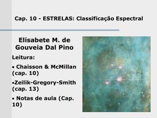 Cap. 10 -  ESTRELAS: Classifica ção Espectral