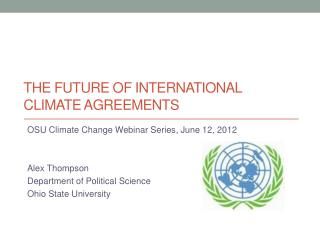 The Future of International climate agreements