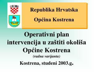Republika Hrvatska Općina Kostrena