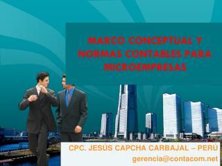 MARCO CONCEPTUAL Y NORMAS CONTABLES PARA MICROEMPRESAS