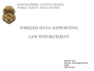 Montgomery County Police Public Safety Data System