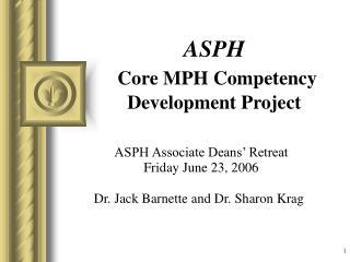 ASPH  Core MPH Competency Development Project