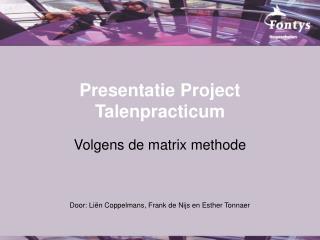 Presentatie Project Talenpracticum