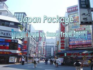 Japan Package!!