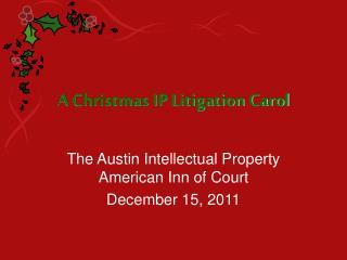A Christmas IP Litigation Carol