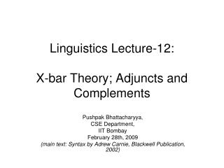 Linguistics Lecture-12: X-bar Theory; Adjuncts and Complements