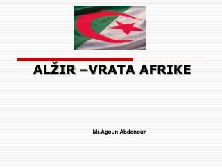 ALŽIR –VRATA AFRIKE