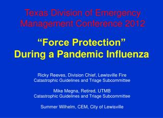 """Force Protection"" During a Pandemic Influenza"