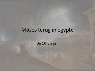Mozes terug in Egypte