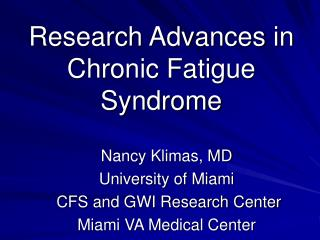 Research Advances in  Chronic Fatigue Syndrome