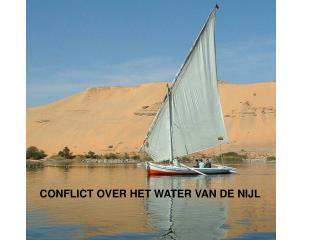 CONFLICT OVER HET WATER VAN DE NIJL