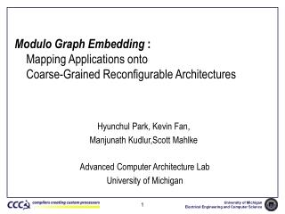 Modulo Graph Embedding :      Mapping Applications onto      Coarse-Grained Reconfigurable Architectures