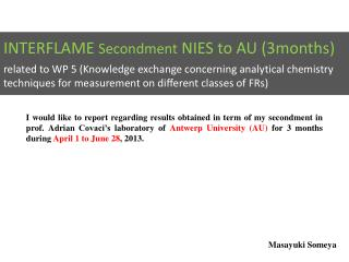 INTERFLAME  Secondment  NIES to AU ( 3months )