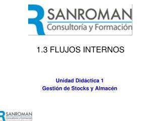 1.3 FLUJOS INTERNOS