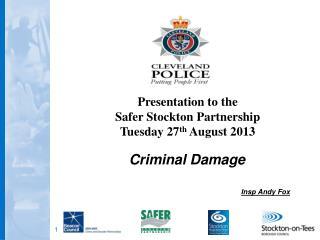 Criminal Damage Insp Andy Fox