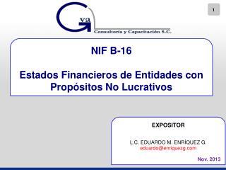 NIF  B-16 Estados Financieros de Entidades con Propósitos No Lucrativos