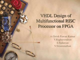 VHDL Design of Multifunctional RISC Processor on FPGA