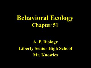 Behavioral Ecology Chapter 51