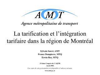 La tarification et l int gration tarifaire dans la r gion de Montr al