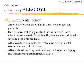 Green Logistics exercise company:  ALKO OYJ.