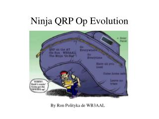 Ninja QRP Op Evolution