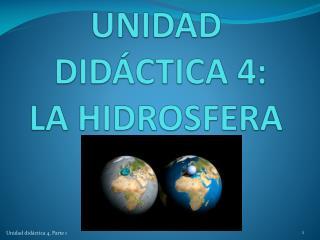 UNIDAD  DIDÁCTICA 4:  LA HIDROSFERA